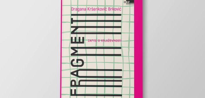 Dragana Kršenković Brković – FRAGMENTI