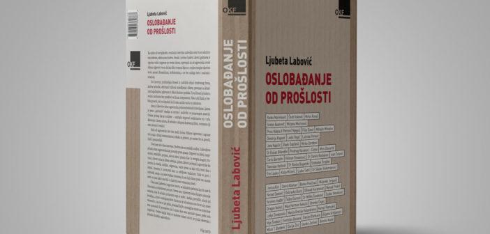 Ljubeta Labović  OSLOBAĐANJE OD PROŠLOSTI