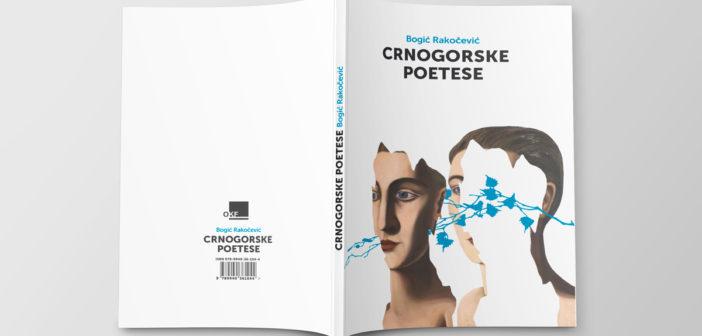 Bogić Rakočević – CRNOGORSKE POETESE